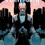 DC First Look: Batman: Pennyworth R.I.P. #1